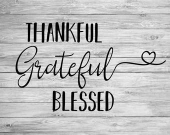 Thankful Grateful Blessed SVG,DXF,AI Digital Cut File