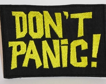Don't Panic - Hitchhikers Guide to The Galaxy embroidered patch