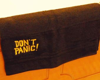 Don't Panic Embroidered  Hand Towel