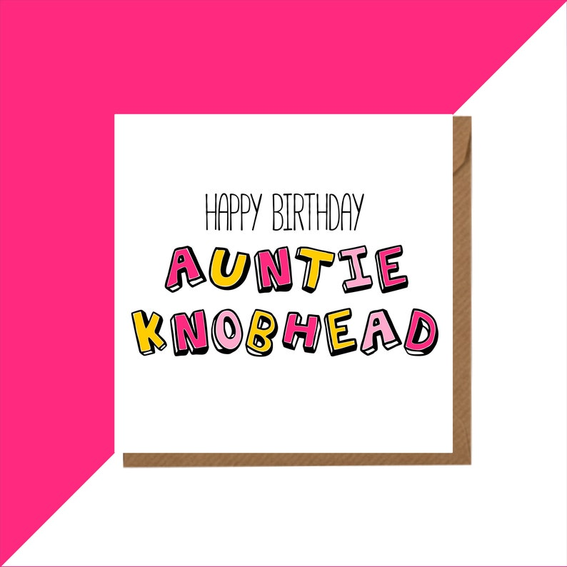 Auntie Knobhead Birthday Card Rude