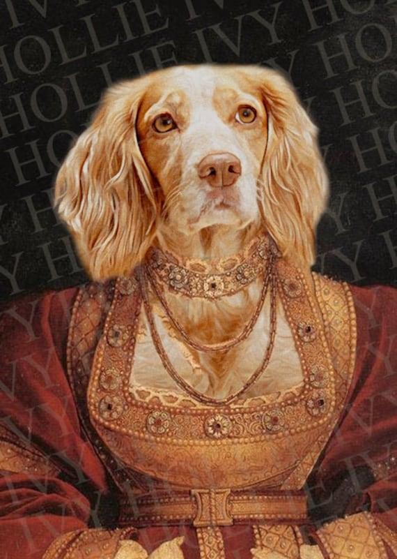 Renaissance Pet Portrait Classic Portrait Royal Pet Portrait Q2 Regal Queen Dress Custom Royal Pet Portrait Queen Costume