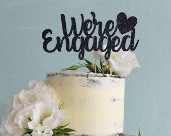 We're Engaged Topper for Engagement Shower, Bridal party, Bachelorette Party, Wedding - Gold Glitter Cupcake and Cake Topper