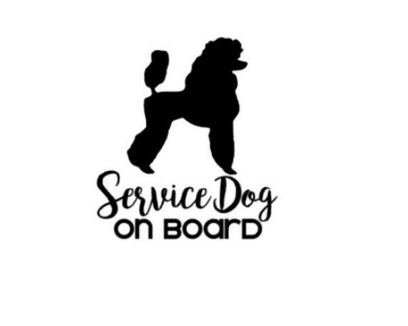 Service Dog On Board Poodle 4in Vinyl Decal Ice Sticker In Case Of Emergency