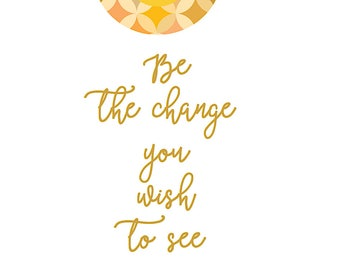 Wall Art Gandhi Quote Vegan Be the change Print A4 typography