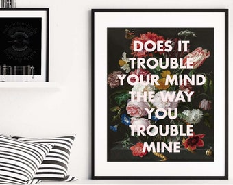 THE NATIONAL Art Print, Song Lyrics Poster, Exile Vilify, 16x20, 8x10, Living Room Art, Floral, Still Life, Trouble Will Find Me, Gift Ideas