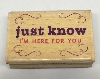 I'm Here for You Stamp - Friendship - Sympathy - Scrapbooking - Card Making Supplies - Wood Mounted Stamp