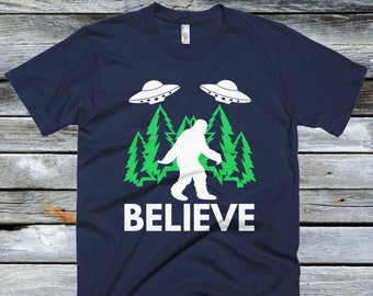 Bigfoot Sasquatch Believe T Shirt with UFO and Aliens, Big Foot Believe