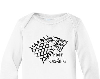 Poop Is Coming Dire Wolf - High Quality Custom Vinyl Infant Long Sleeve Baby Soft Bodysuit