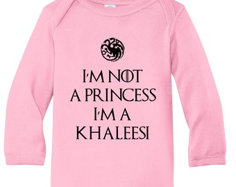 I'm Not A Princes I'm A Khaleesi High Quality Custom Vinyl Infant Long Sleeve Baby Soft Bodysuit