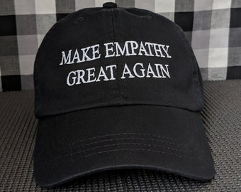 Make Empathy Great Again Embroidered Dad Hat/Cap