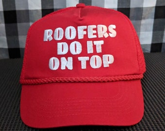 Roofers Do It On Top Embroidered Red Mesh-back High Quality Classic Hat/Cap