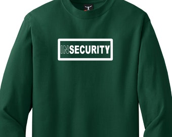 INSECURITY Long Sleeve Shirt High Quality Heat Pressed Vinyl Tagless Lay Flat Collar 100% Cotton Solid Colors