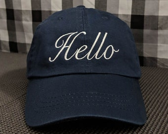 Hello Embroidered High Quality Dad Hat/Cap
