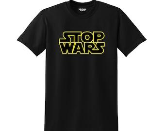 Stop Wars High Quality Short Sleeve T-Shirt Vinyl 50/50 Cotton/Polyester Tagless Custom Various Colors