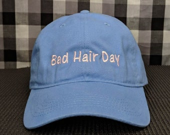 Bad Hair Day High Quality Embroidered Soft Blue Dad Hat Cap aaf47fb59f5