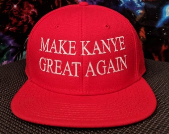 Make Kanye Great Again Embroidered Structured High Profile Hat/Cap
