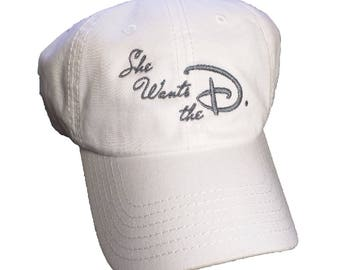 She Wants The D Embroidered Hat/Cap
