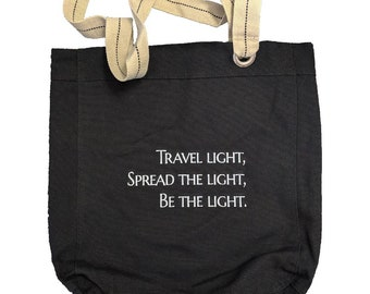 Travel Light, Spread The Light, Be The Light Embroidered Cotton Canvas Bag