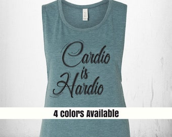 Cardio is Hardio Workout Tank, Womens Muscle Workout Tank