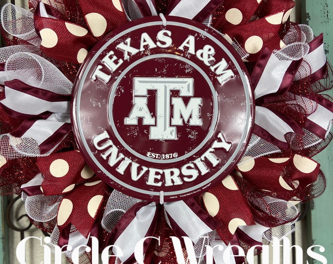 LAST 1-Texas A&M Wreath, Texas Aggies Wreath, Gig 'Em Wreath