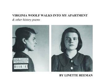 virginia woolf walks into my apartment