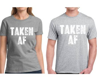 d1b8d256 Funny Taken AF Matching Couples Shirts Taken AF T-Shirt Valentine's Day  Outfits for Couples Cute Couple Gifts Taken AF Shirt Couple Gifts