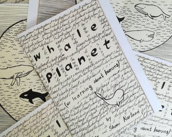 zine: whale planet (or learning about humxns)