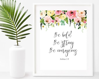 Be Bold, Be Strong, Be Courageous, Nursery Bible Print, Bible Verse, Printable Art, Instant Download, Scripture Printable, Wall Decor