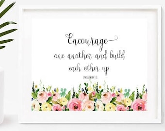 Inspirational Print, Encourage One Another, Bible Verse Print, Printable Art, Christian Wall Art, Scripture Art, Instant Download