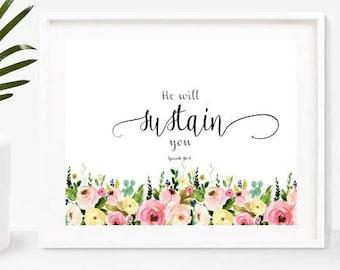 He Will Sustain You, Isaiah 46 4, Bible Verse Printable, Nursery Bible Verse, Christian Print, Digital Download, Home Decor, Wall Decor