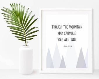 Bible Quote Print, Though The Mountain May Crumble, Inspirational Bible Verse, Printable Art, Bible Art, Instant Download, Wall Decor