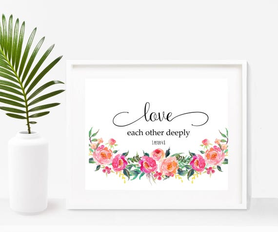 Love Each Other Bible: Bible Verse Love Each Other Deeply Printable Art Scripture