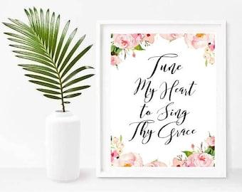 Tune My Heart To Sing thy Grace, Hymn Art Print, Christian Wall Decor, Religous Wall Art, Christian Print, Printable Art, Instant Download