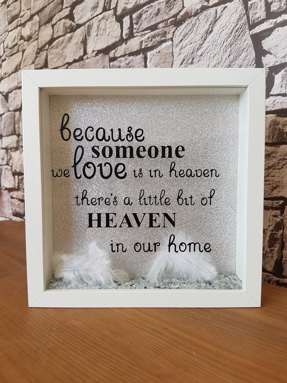 Because Someone We Love Is In Heaven Frame Memorial Gift Etsy