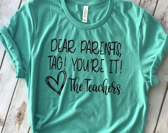 9190fd1b17ed19 Dear Parents Tag You re It