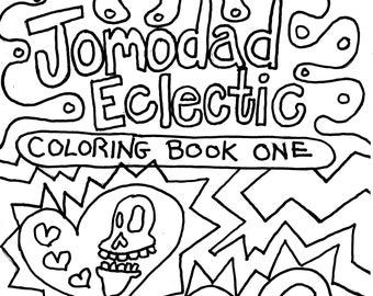 BOOK ONE: 27 One Sided Pages of Jomodad Eclectic Coloring Book No. 001 for Kids and Adults