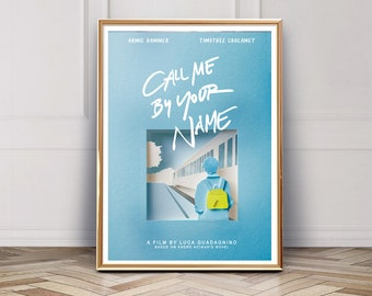 Call Me By Your Name Poster Etsy