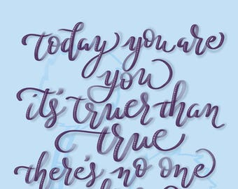 Today You are You by Dr. Seuss Printable Download