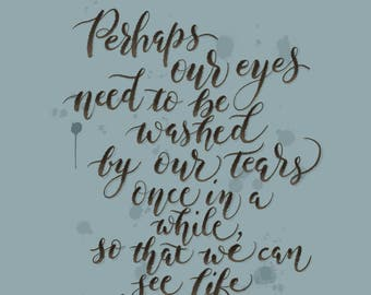 Eyes Washed by Tears - Printable Download