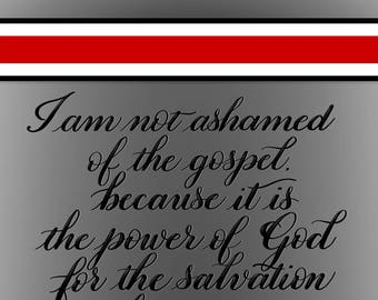 Romans 1:16 - Printable Download