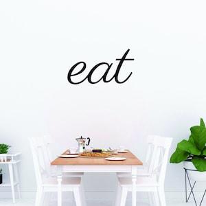 Eat Metal Sign  Eat Script  Eat Wall Art  Eat Word Art  Home Decor  Wall Decor