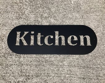 Metal Kitchen Sign / Kitchen Decor / Kitchen Wall Decor / Home Decor
