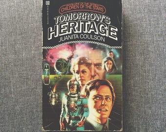 Tomorrow's Heritage (Children of the Stars Book 1) by Juanita Coulson