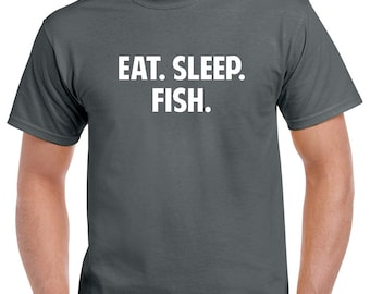 fb9b2675 Eat Sleep Fish Shirt- Fishing Tshirt- Fishing Gift