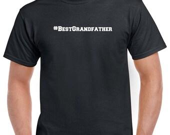Best Grandfather Shirt- #BestGrandfather Tshirt- Gift for Grandpa