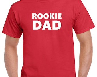 Rookie Dad Shirt- Gift for New Dad- Fathers Day Gift