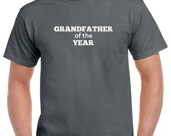 Grandfather of the Year Shirt- Gift for Grandpa- Fathers Day Gift