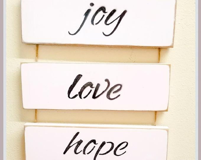 Joy ~ Love ~ Hope ~ Faith