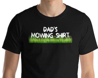 6e8c18f3d Dad's Mowing Shirt Funny Cutting Grass T-Shirt Gift: