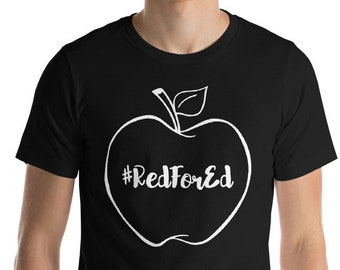 "Red For Education Grassroots Stand Up For Public Education Funny T-Shirt Gift: ""Red For Ed"" 